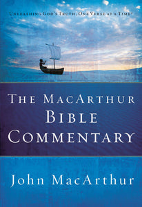 The MacArthur Bible Commentary (Hardcover)