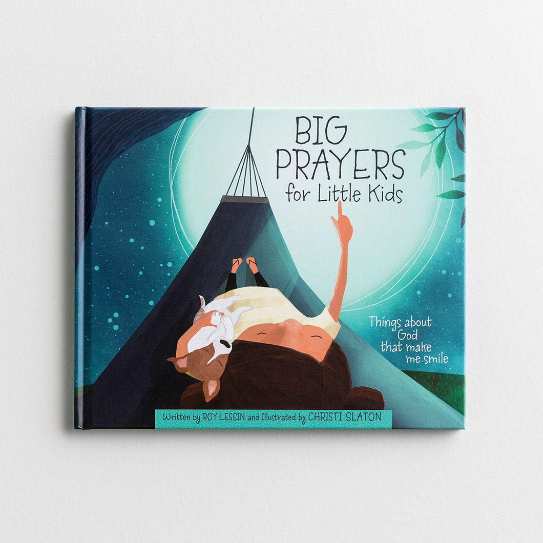 Big Prayers for Little Kids: Things about God that Make Me Smile