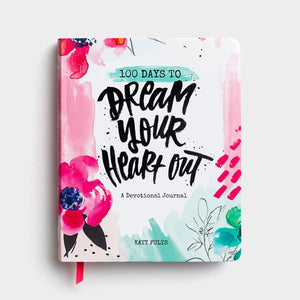 Devotional Journal - 100 Days to Dream Your Heart Out