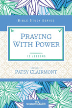 "Load image into Gallery viewer, Bible Study - ""Praying with Power"" (Mondays, 6:00 PM, starting March 22, 2021)"