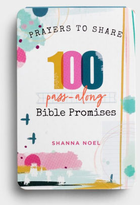 Prayers to Share, 100 Pass-Along Bible Promises