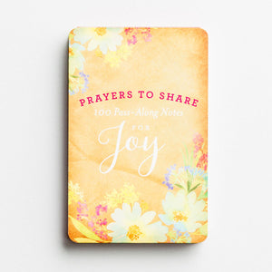 Prayers to Share for Joy, 100 Pass-Along Notes