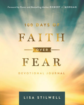 Devotional Journal - 100 Days of Faith Over Fear (Lisa Stilwell)
