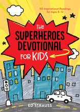 Load image into Gallery viewer, The Superheroes Devotional for Kids (Ed Strauss)
