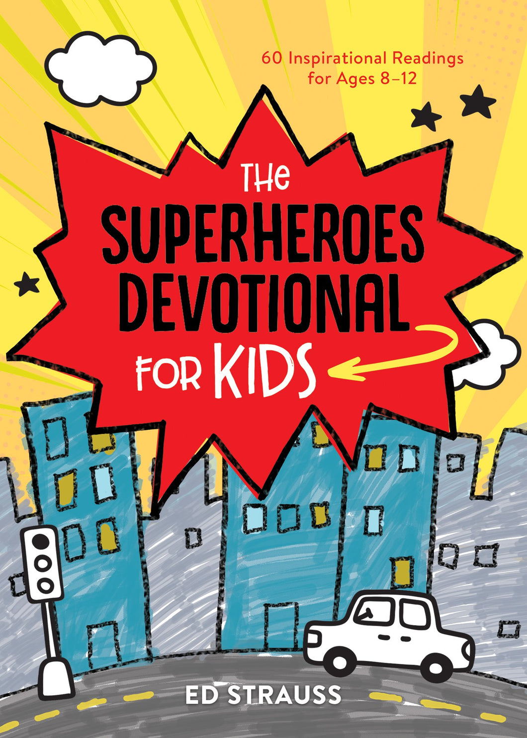 The Superheroes Devotional for Kids (Ed Strauss)