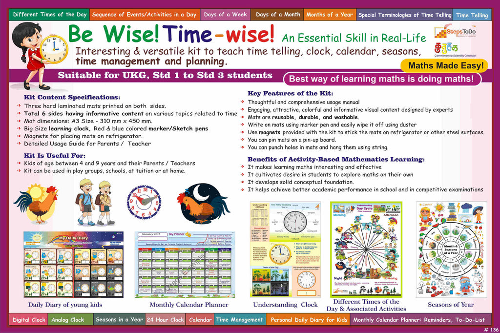 #T19 - Be Wise! Time-wise! Help Your Kids Learn Essential Skills in Real-Life: Clock, Time Telling, Daily Dairy, Planner Monthly Calendar, Seasons. Kit Includes Includes Dummy Clock and much more.