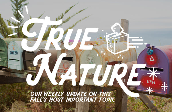 True Nature: Your Weekly Voting Update