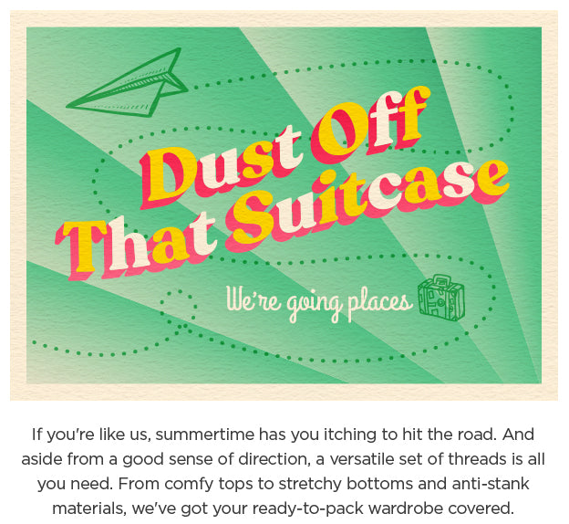 Dust Off That Suitcase - We're Going Places