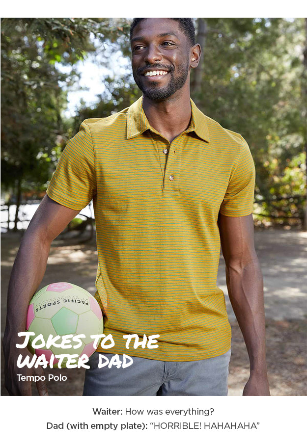 For the Jokes to the waiter dad - Tempo Polo