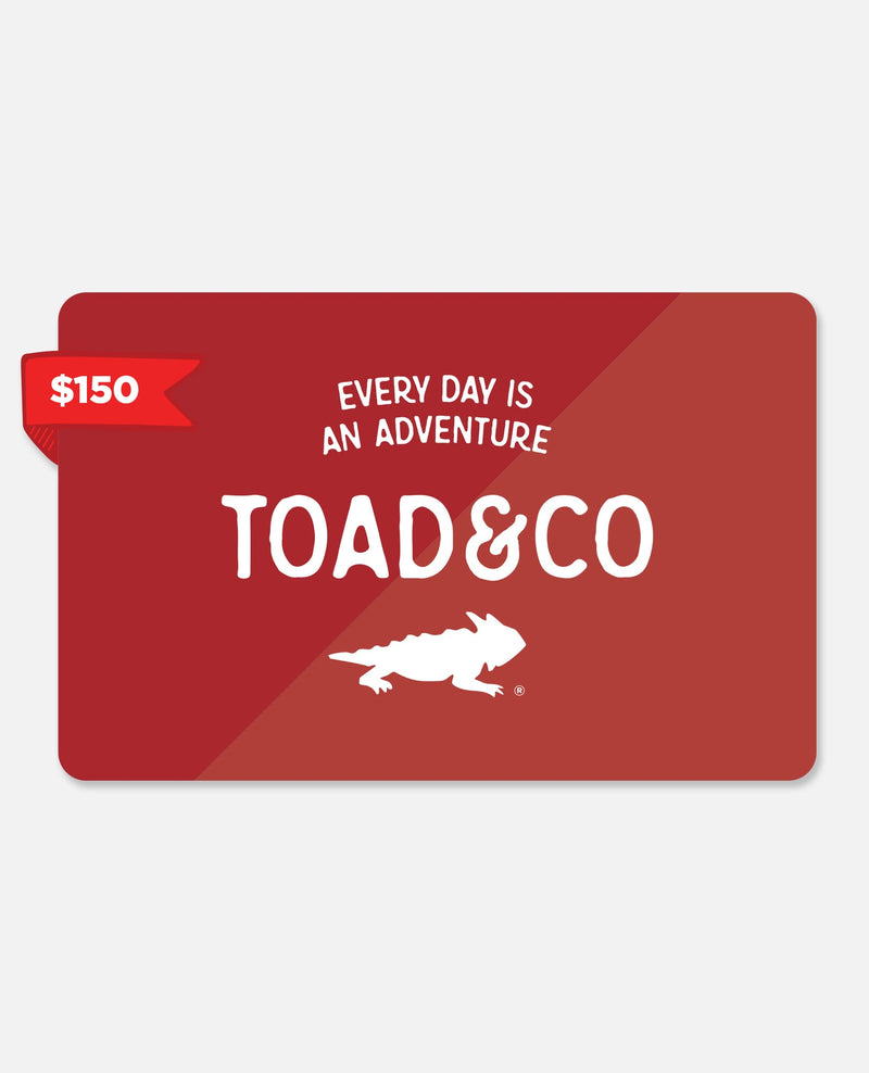 Toad Gift Certificate $150