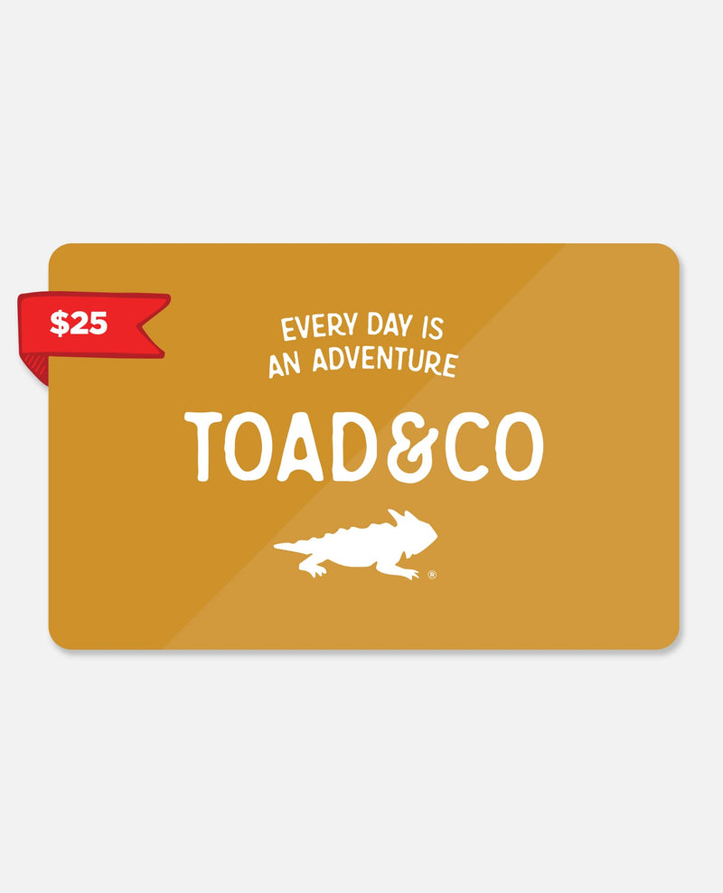 Toad Gift Certificate $25