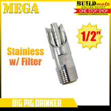 "Load image into Gallery viewer, MEGA Big Pig Drinker Stainless with Filter 1/2"" •NEW ARRIVAL!•"