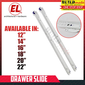 EL Drawer Slide •NEW ARRIVAL!•
