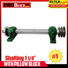 "Load image into Gallery viewer, PROBUILD Shafting 1 1/4"" with Pillow Block No.1"