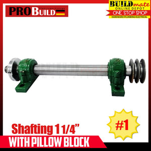 "PROBUILD Shafting 1 1/4"" with Pillow Block No.1"