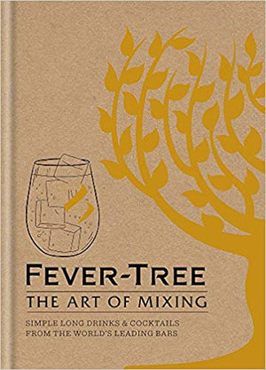 Fever Tree - The Art of Mixing - Book