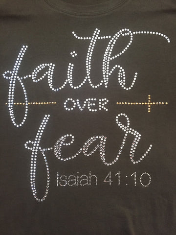 Faith over Fear Rhinestone T-Shirt