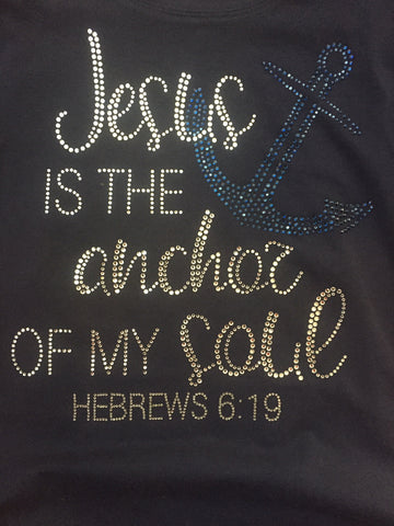 Jesus in the Anchor to My Soul Rhinestone T-Shirt