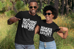 Nothing Makes Sense Couple's T-Shirt