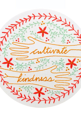 cultivate kindness pre-printed fabric embroidery pattern