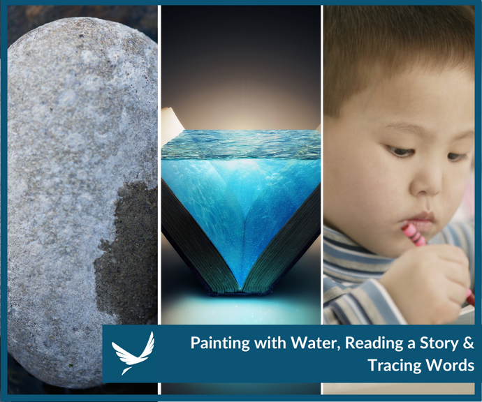 Painting with Water, Reading a Story & Tracing Words