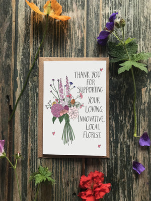 Pack of 10 'Thank You For Supporting Your Local Florist' Greeting Cards