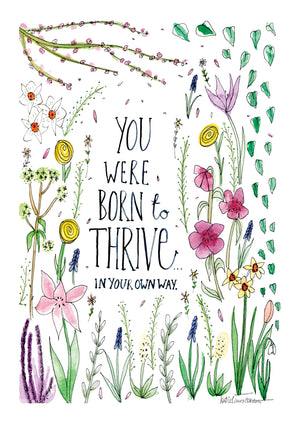 You Were Born To Thrive
