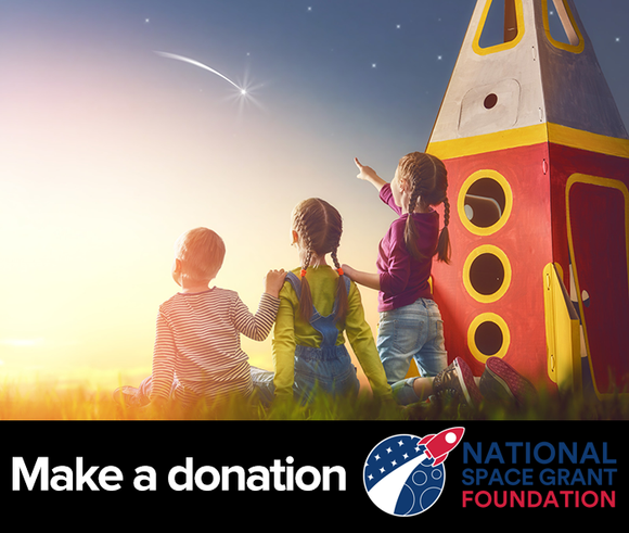 Donate to the National Space Grant Foundation, a 501(c)3 Corporation