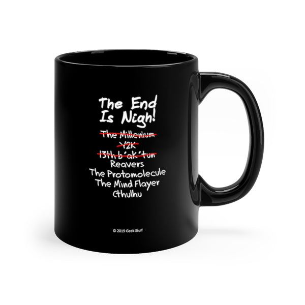 The End Is Nigh Light Text Reavers Protomolecule Mind Flayer Cthulhu Black Ceramic Mug