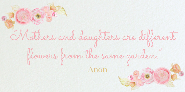 Mothers and daughters quote for Mothers Day