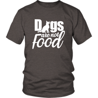 Dogs are not Food T-Shirt