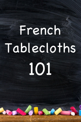 French Tablecloths 101