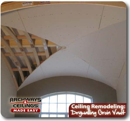Adding drywall to a groin vault.