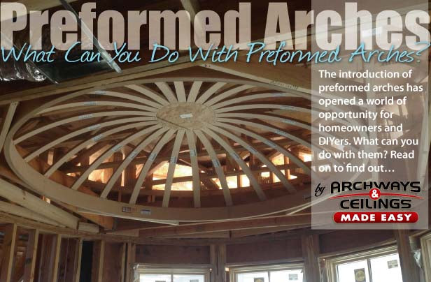 Preformed-Arches