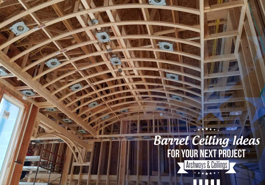 barrel-ceiling-ideas-for-your-next-project