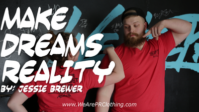 Make Dreams Reality - Jessie Brewer