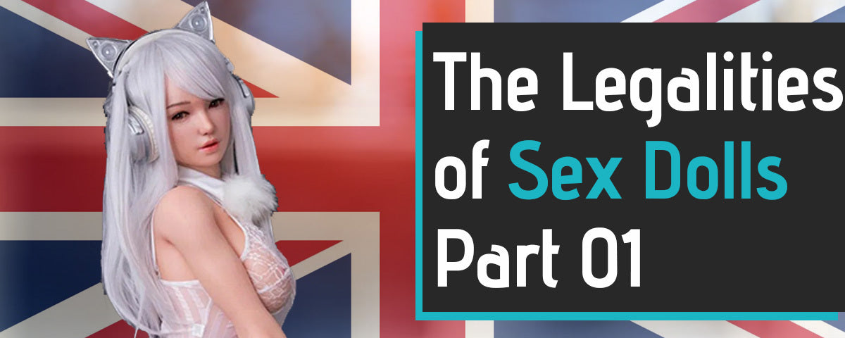 The Legalities Of Sex Dolls