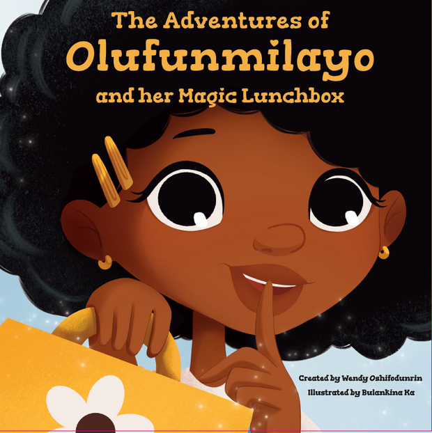 The Adventures of Olufunmilayo and Her Magic Lunchbox