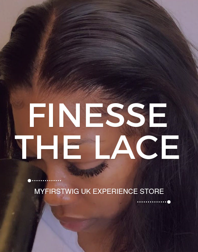 FINESSE THE LACE | LONDON