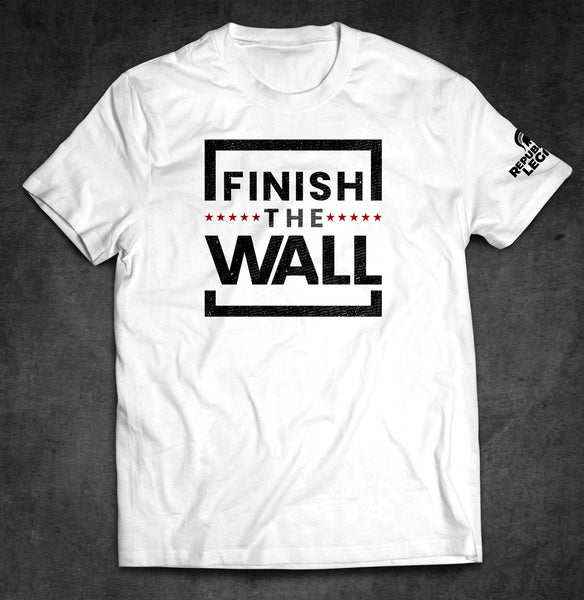 Finish The Wall Donald Trump T-Shirt
