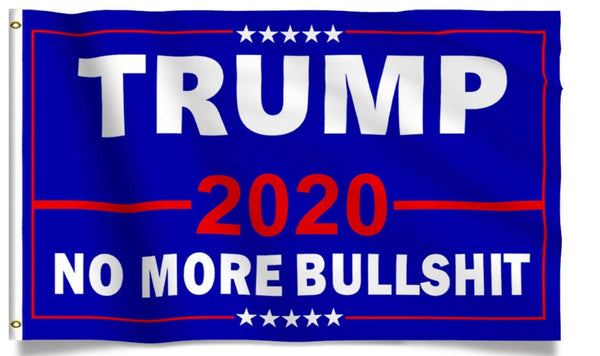 President Donald Blue Trump 2020 No More BS Flag 3x5