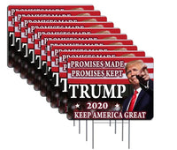 Pack of 10  Trump Promises Made Promises Kept 2020 Yard Signs