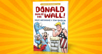 Donald Build The Wall - Trump Childrens Book