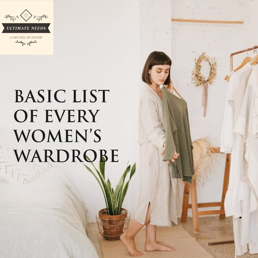 Basic List of Every Women's Wardrobe