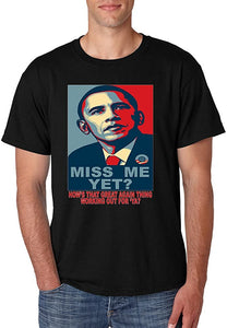 Men's T Shirt Miss Me Yet Obama Trump Elections Tee Shirt