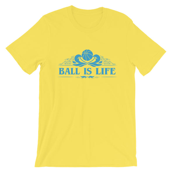 Ball Is Life T-Shirt