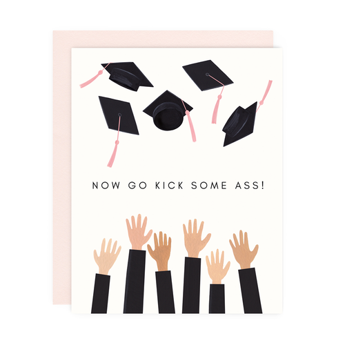 Kick Ass Grad Greeting Card