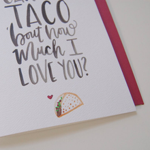 Load image into Gallery viewer, Taco Love Card