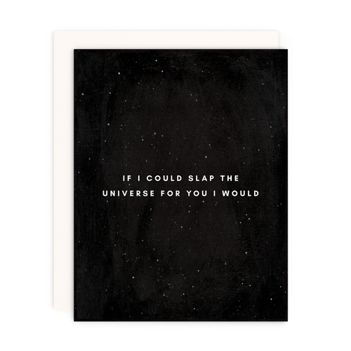 Slap the Universe Greeting Card