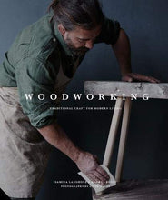 Load image into Gallery viewer, Woodworking - Traditional Craft for Modern Living
